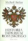 Heller M. - Historia Imperium Rosyjskiego