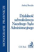 Andrzej Skoczylas - Działalność uchwałodawcza naczelnego Sądu Administracyjnego