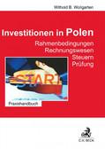 Withold Wollgarten - Investitionen in Polen. Rahmenbedingungen. Rechnungswesen. Steuern. Prüfung