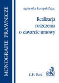 Agnieszka Łuszpak-Zając - Realizacja roszczenia o zawarcie umowy