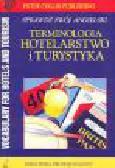 Collin P.H. - Terminologia: hotelarstwo i turystyka