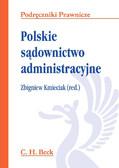 Zbigniew Kmieciak, Wojciech Chróścielewski - Polskie sądownictwo administracyjne