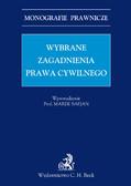 Marek Safjan, Michał Warciński, Kamil Zaradkiewicz - Wybrane zagadnienia prawa cywilnego