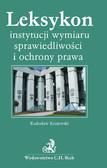 Radosław Krajewski - Leksykon instytucji wymiaru sprawiedliwości i ochrony prawa