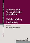 Ewa Schwierskott-Matheson - Kodeks rodzinny i opiekuńczy/Familien- und Vormundschaftsgesetzbuch