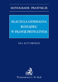 Ewa Rott-Pietrzyk - Klauzula generalna rozsądku w prawie prywatnym