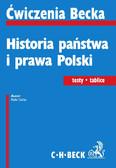 Rafał Golat - Historia państwa i prawa Polski. Testy. Tablice