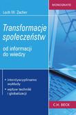 Lech W. Zacher - Transformacje społeczeństw. Od informacji do wiedzy