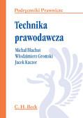 Włodzimierz Gromski, Jacek Kaczor, Michał Błachut - Technika prawodawcza