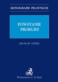 Jarosław Grykiel - Powstanie prokury