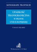 Tomasz Chilarski - Upadłość transgraniczna w prawie UE