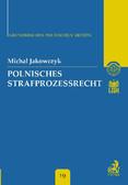 Michał Jakowczyk - Polnisches Strafprozessrecht Band 19