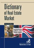 Roman Kozierkiewicz - Dictionary of Real Estate Market. English-Polish, Polish-English Słownik rynku nieruchomości. Angielsko-polski, polsko-angielski