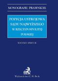 Bogumił Szmulik - Pozycja ustrojowa Sądu Najwyższego w Rzeczypospolitej Polskiej