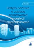 Piotr Lis - Polityka państwa w zakresie finansowania inwestycji mieszkaniowych
