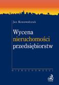 Jan Konowalczuk - Wycena nieruchomości przedsiębiorstw