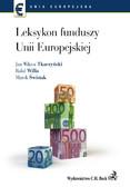 Jan Wiktor Tkaczyński, Rafał Willa, Marek Świstak - Leksykon funduszy Unii Europejskiej