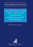 Marek Świątkowski - Naruszenie przez państwo umowy z inwestorem zagranicznym w świetle traktatów inwestycyjnych