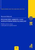 Sławomir Małyszek - Polnisches Arbeits - und Sozialversicherungsrecht. Polskie prawo pracy i ubezpieczeń społecznych Band 8