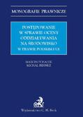 Marcin Pchałek, Michał Behnke - Postępowanie w sprawie oceny oddziaływania na środowisko w prawie polskim i UE