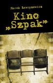 """Marek Ławrynowicz - Kino """"Szpak"""""""