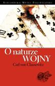 Carl von Clausewitz - O naturze wojny
