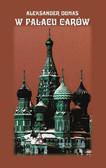 Aleksander Dumas - W pałacu carów