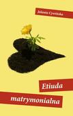Jolanta Cywińska - Etiuda matrymonialna