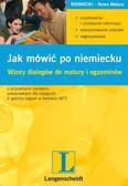 Małgorzata Szerwentke - Jak mówić po niemiecku. Wzory dialogów do matury i egzaminów