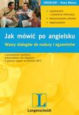Elżbieta Mańko - Jak mówić po angielsku. Wzory dialogów do matury i egzaminów
