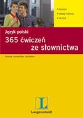 Opracowanie zbiorowe - 365 ćwiczeń ze słownictwa. Język polski