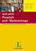 Opracowanie zbiorowe - Poradnik prof. Markowskiego. Język polski