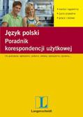 Opracowanie zbiorowe - Poradnik korespondencji użytkowej. Język polski