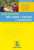 Opracowanie zbiorowe - 365 zadań i ćwiczeń z rozwiązaniami. Język hiszpański