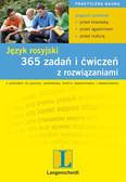 Opracowanie zbiorowe - 365 zadań i ćwiczeń z rozwiązaniami. Język rosyjski