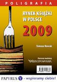 Tomasz Nowak - Rynek książki w Polsce 2009. Poligrafia