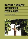 Jerzy Wolak, Kuba Frołow - Raport o książce katolickiej 2009
