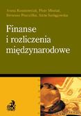 Aneta Kosztowniak, Piotr Misztal, Ireneusz Pszczółka - Finanse i rozliczenia międzynarodowe