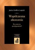 Janina Godłów-Legiędź - Współczesna ekonomia. Ku nowemu paradygmatowi?