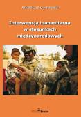 dr Arkadiusz Domagała - Interwencja humanitarna w stosunkach międzynarodowych
