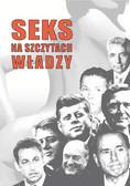 Barbara Sierszuła, Danuta Miniewicz, Marzena Muszyńska - Seks na szczytach władzy