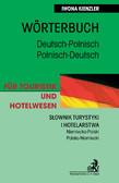 Iwona Kienzler - Słownik turystyki i hotelarstwa Niemiecko-Polski Polsko-Niemiecki