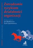 Jan Monkiewicz, Lech Gąsiorkiewicz - Zarządzanie ryzykiem działalności organizacji