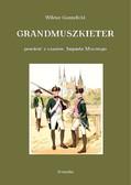 Wiktor Gomulicki - Grandmuszkieter