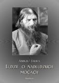 Andrzej Sarwa - Ludzie o nadludzkich mocach