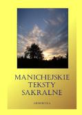 Nieznany - Manichejskie teksty sakralne