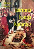 Andrzej Sarwa - Tajemna księga katarów