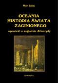 Mór Jókai - Oceania historia świata zaginionego. Opowieść o zagładzie Atlantydy