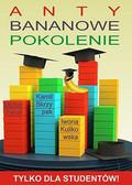 Kamil Skrzypek, Iwona Kulikowska, Michał Feruś - Anty Bananowe Pokolenie