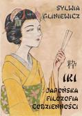 Sylwia Gliniewicz - Iki japońska filozofia codzienności